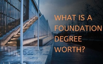 What is a Foundation Degree worth?