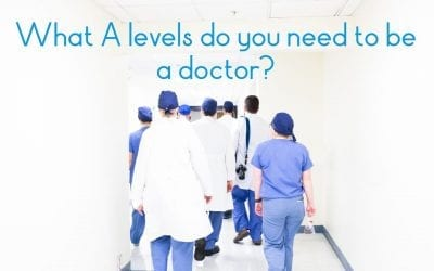 What A levels do you need to be a doctor?