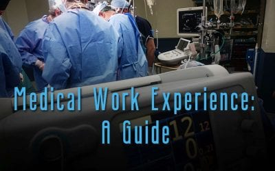 Medical Work Experience – A Guide